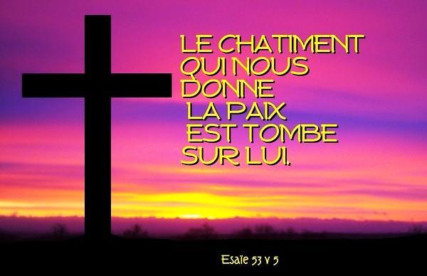 (PHOTO CI-DESSUS)  Esaie 53; 5